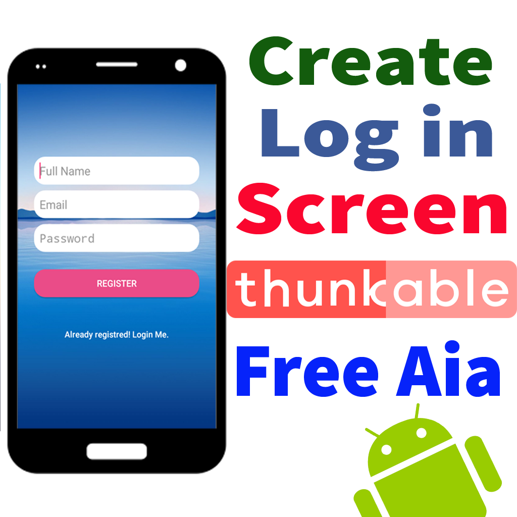 Thunkable tutorials – How to Create Android login screen without coding