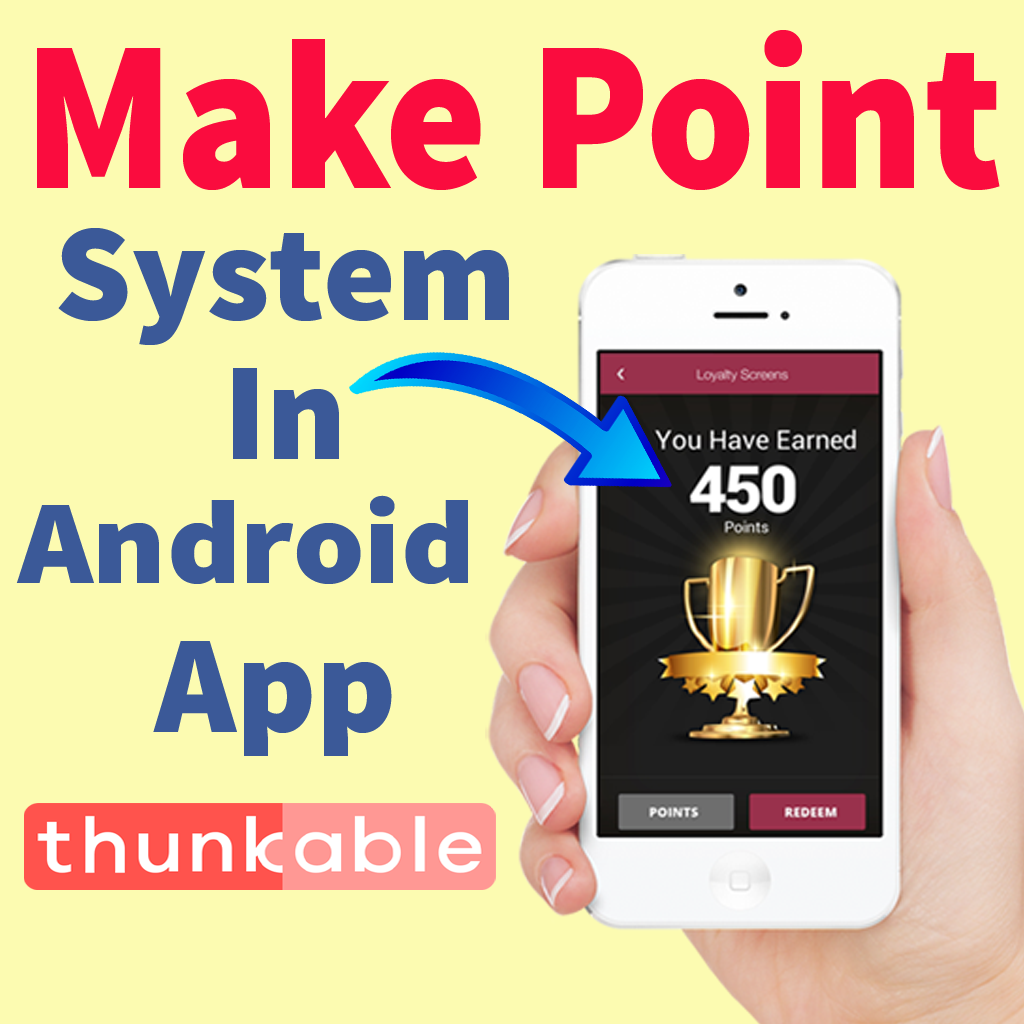 Thunkable Tutorial – How to make point system in android app 2018