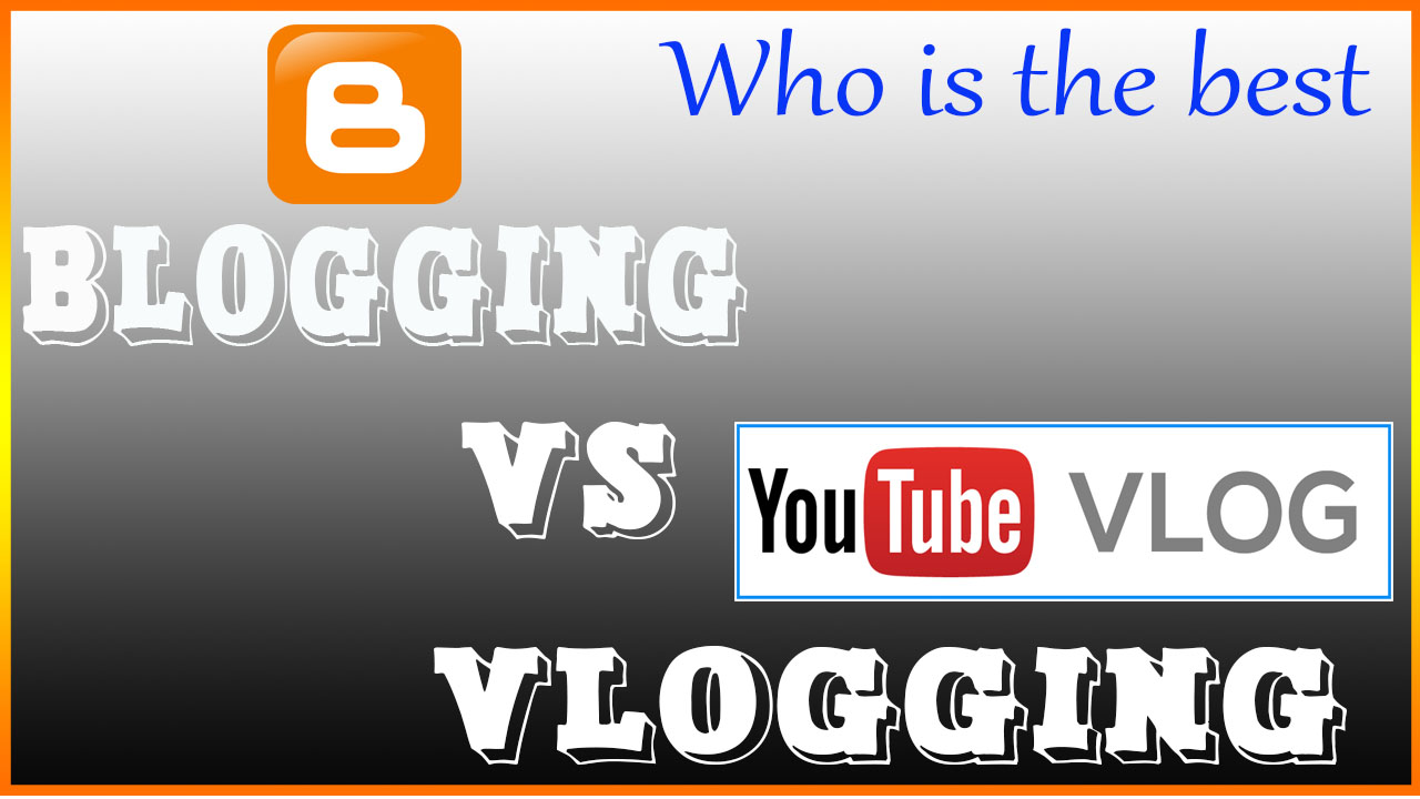 blogging and vlogging